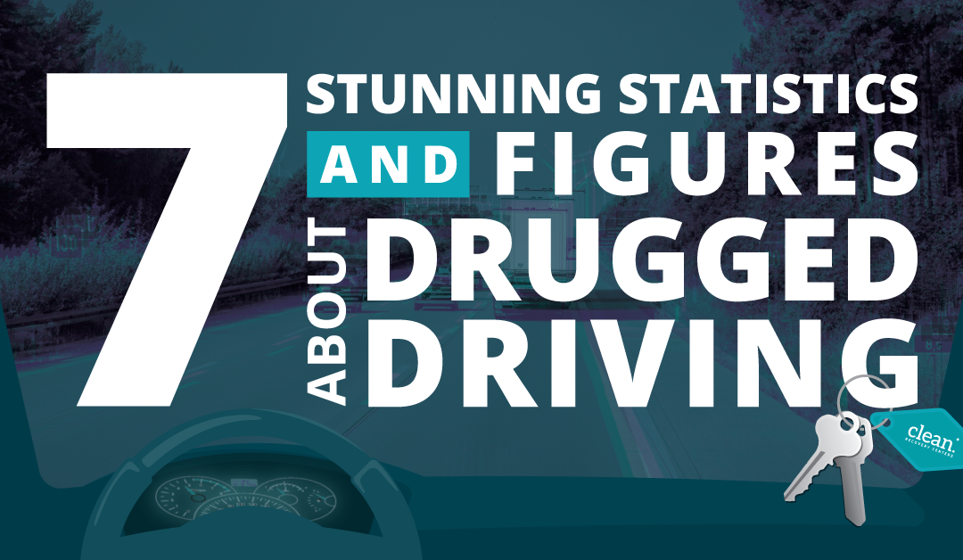 7 Stunning Statistics and Figures About Drugged Driving